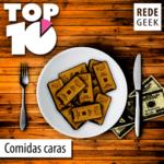 TOP 10 – Comidas caras