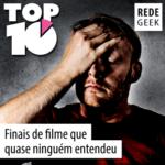TOP 10 – Finais de filme que quase ninguém entendeu