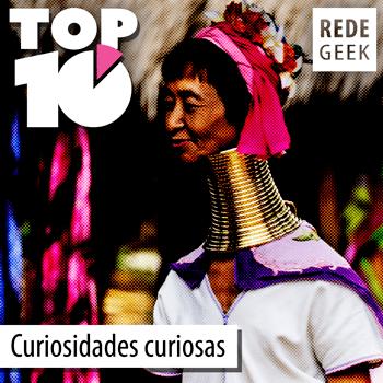 TOP 10 – Curiosidades Curiosas