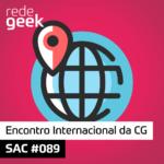 SAC – Encontro Internacional da CG