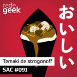 SAC – Temaki de strogonoff
