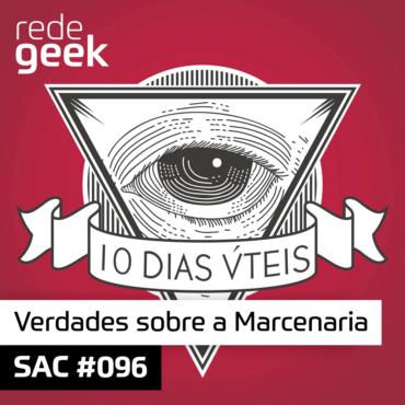 SAC 096 – Verdades sobre a Marcenaria