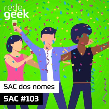 SAC 103 – SAC dos nomes