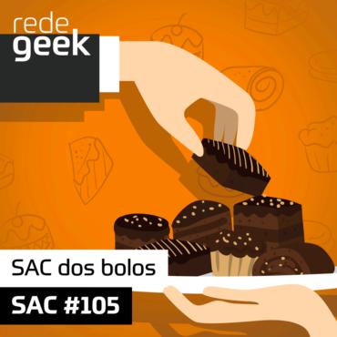 SAC 105 – SAC dos bolos