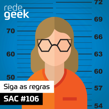 SAC 106 – Siga as regras