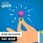SAC – Anel do humor