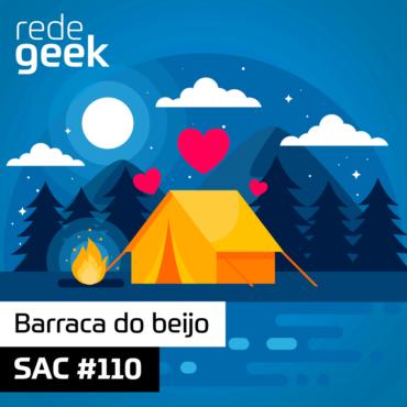 SAC 110 – Barraca do beijo