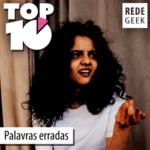 TOP 10 – Palavras erradas
