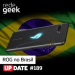 Update – ROG no Brasil