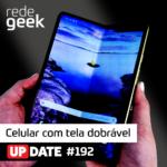 Update – Celular com tela dobrável