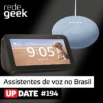 Update – Assistentes de voz no Brasil