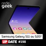 Update – Samsung Galaxy S11 ou S20?