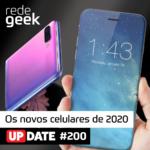 Update – Os novos celulares de 2020