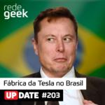 Update – Fábrica da Tesla no Brasil