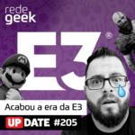 Update – Acabou a era da E3