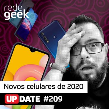 Update 209 - Novos Celulares De 2020