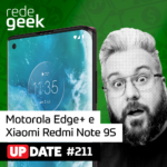 Update – Motorola Edge+ e Xiaomi Redmi Note 9S