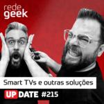 Update – Smart TVs e outras soluções