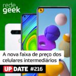 Update – A nova faixa de preço dos celulares intermediários
