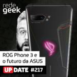 Update – ROG Phone 3 e o futuro da ASUS