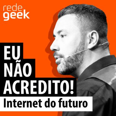 5G E A Internet Do Futuro