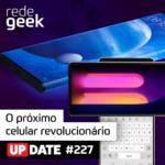 Update – O próximo celular revolucionário!