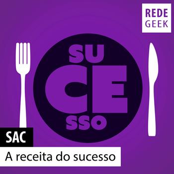 SAC 122 – A receita do sucesso