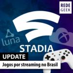 Update – Jogos por streaming no Brasil