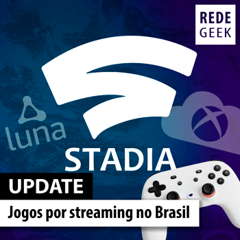 Update 232 - Jogos por streaming no Brasil