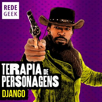 TERAPIA DE PERSONAGENS - Django