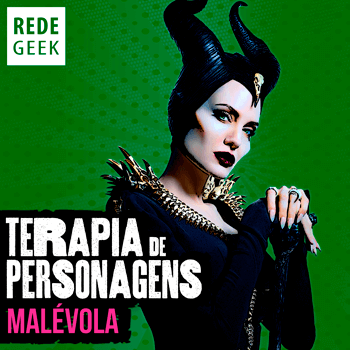 TERAPIA DE PERSONAGENS - Malévola