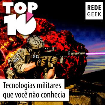 TOP 10 - Tecnologias militares que você não conhecia