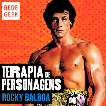TERAPIA DE PERSONAGENS - Rocky Balboa