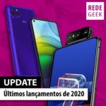 Últimos lançamentos de celulares de 2020