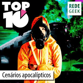 TOP 10 - Cenários apocalípticos