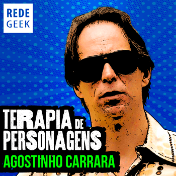 TERAPIA DE PERSONAGENS - Agostinho Carrara