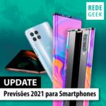 Previsões 2021 para Smartphones