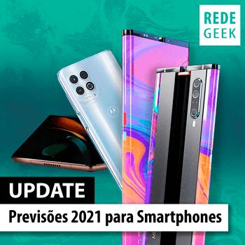 UPDATE - Previsões 2021 para Smartphones