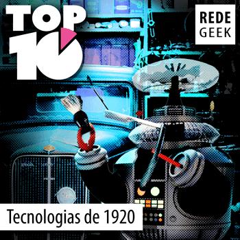 TOP 10 -Tecnologias da década de 1920