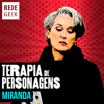 TERAPIA DE PERSONAGENS - Miranda