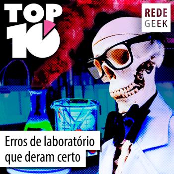 TOP 10 - Erros de laboratório que deram certo