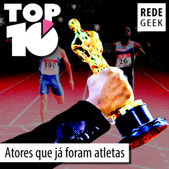 TOP 10 - Atores que já foram atletas