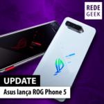Asus lança ROG Phone 5