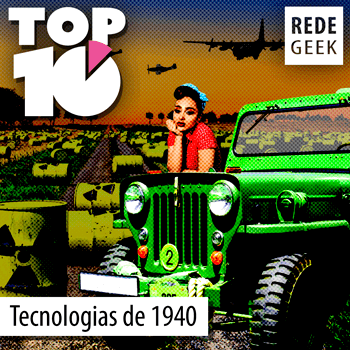 TOP 10 - Tecnologias da década de 1940