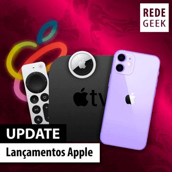 UPDATE - Lançamentos Apple