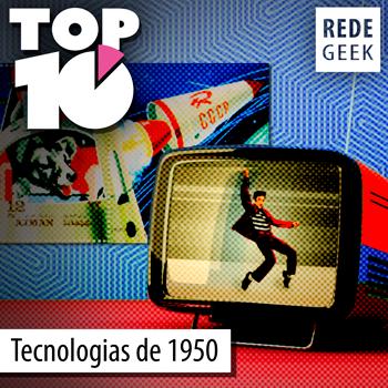 TOP 10 - Tecnologias da década de 1950
