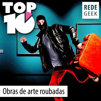 TOP 10 - Obras de arte roubadas