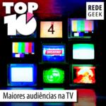 TOP 10 – Maiores audiências na TV