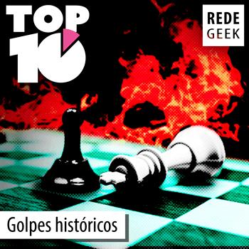 TOP 10 - Golpes históricos