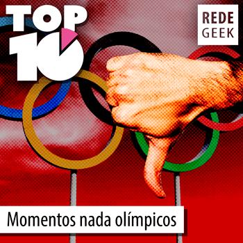 TOP 10 - Momentos nada olímpicos